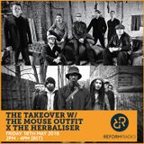 The Takeover w/ The Mouse Outfit x The Herbaliser 18th May 2018