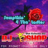 Sumpthin' 4 Tha' Ladies (Vol. 1)