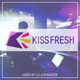 Dj Jon Baxter - The Kiss Fresh Mix