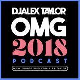 DJ Alex Taylor OMG 2018 Podcast