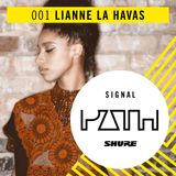 Signal Path Episode 001 - Lianne La Havas