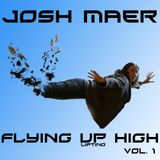 Josh Maer @ Flying Up High Vol. 1