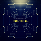 Until the end ..