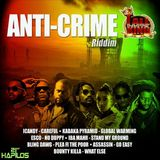 Anti-Crime Riddim Mix DjMadTheo