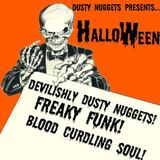 Dusty Nuggets Presents: Halloween Volume I