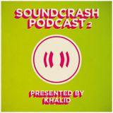 Soundcrash Podcast 2