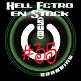 Hell Ectro en Stock #35 - 22-02-2013 - Invités Sub Grabbing