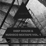 ▲ Mixtape Vol. 1 | Deep House & NuDisco ▲