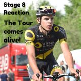 The Tour comes alive! Stage 8 Reaction
