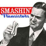 Smashin' Transistors 42: Sizzled
