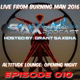 DJ Sax (Official) Podcast: Episode 010 - Live @ Burning Man 2016