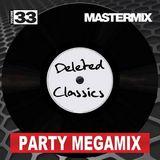 Mastermix - Deleted Classics Party Megamix Vol 33 (Section Mastermix)