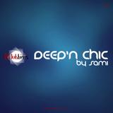 Deep N' Chic By Sami Vol.37 (Jueves 15 Septiembre 2016)