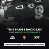 This Bangs Radio with DJ Sol 02.02.19