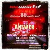 BURN Sessions #138 - Eighty Five - DJ ARJUN NAIR - Dec 2013