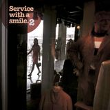 Service with a smile 2