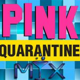 Pink Monroe #QUARANTINE Mix April 19, 2020
