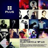 DJ44-PLUSTOKYO 4/19 2014