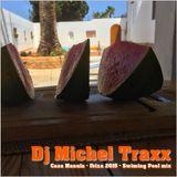 Dj Michel Traxx - Casa Manula - Ibiza 2015 - Swiming Pool Mix
