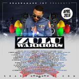 Zulu Warriors Fm 30 -April-Done-Good-2k16