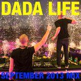 Dada Life - Dada Life Podcast September 2013