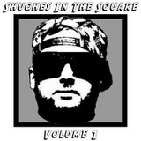 Shughes in the Square Volume 1