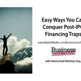 Easy Ways You Can Conquer Post-IPO Financing Traps