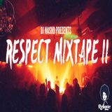 Respect Mixtape II By DJ NashD