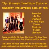 The Strange Boutique Show 98