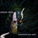 Joseph Piper - Underground Deep House MIX