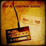 Dubwise#127: Disrupt & Timo in Monotron-Session, PlugDub-Release & Scotch Bonnet-Promos