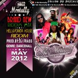 HELL & POWDA HOUSE RIDDIM MIX BY MR MENTALLY (MAY 2012)