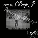 Crossworld Records Podcast [CWRP001] - Deep J