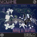 Falling on Deaf Ears Volume. 1 // Biblo