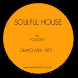 Soulful House - Demo Mix 001