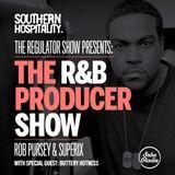The Regulator Show - 'R&B Producer show' - Rob Pursey & Superix