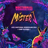 Mister J Live @ Camp OG Nocturnal Wonderland 2018