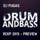 RCKP 2013 DnB PREVIEW