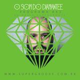 PODCAST: O som do Diamantee #045