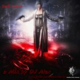 Dark Voices Mix (2013) (by DJ Alex & reworked by ADJ)