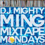 DJ Mighty Ming Presents: Mixtape Mondays 52