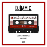 @DJLiamC // Trowback Mixtape // [2000s R&B - Hip Hop]