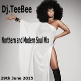 Northern & Modern Soul Mix 29th June 2015.