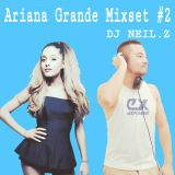 2017.04.15 Ariana Grande mix set #2