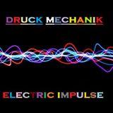 DRUCK MECHANIK @ BTR-AUDIO™  • ELECTRIC IMPULSE