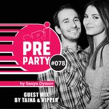 #078 NRJ PRE-PARTY by Sanya Dymov [2017-11-24]