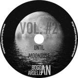 Until Moonrise Vol. #2