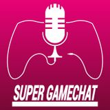 Super Gamechat 87 - Dark Virgins