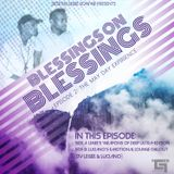 Blessings On Blessings Episode 2 - Side A [LeGee's Weapons Of Deep]
