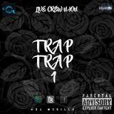 Dj Mshilla - Trap Trap 1